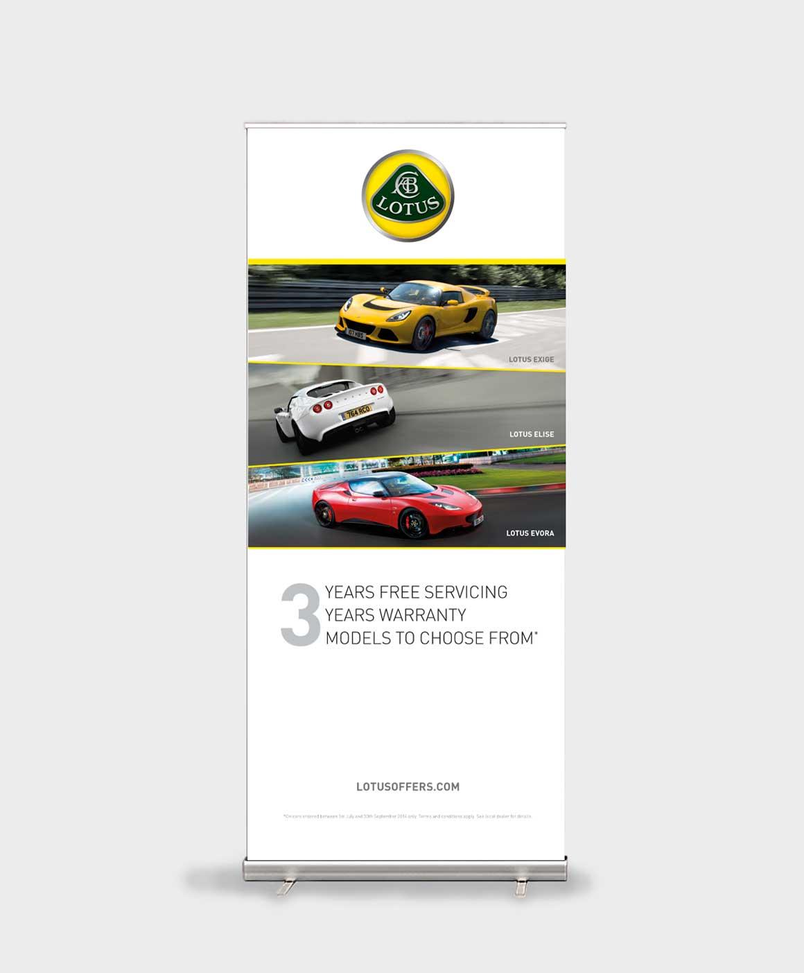 Pull up banner for Lotus Elise Exige Evora dealer campaign created by Norfolk ad agency Greenwood&Bell